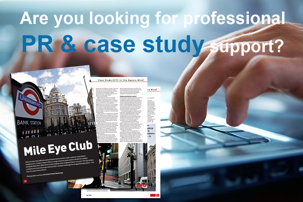 ARE YOU LOOKING FOR PROFESSIONAL PR & CASE STUDY SUPPORT?
